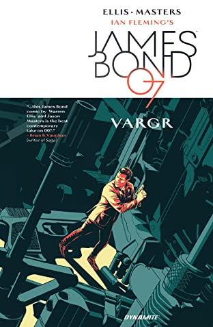 James Bond (2015-2016) Tome 1: VARGR