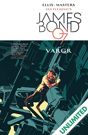 James Bond (2015-2016) Vol. 1: VARGR