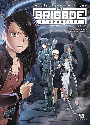 Le Visiteur du Futur : La Brigade Temporelle Vol. 1