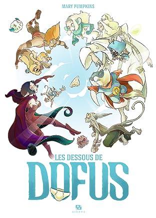 Les Dessous de Dofus Vol. 1