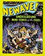 Newave!: The Underground Mini Comix of the 1980's