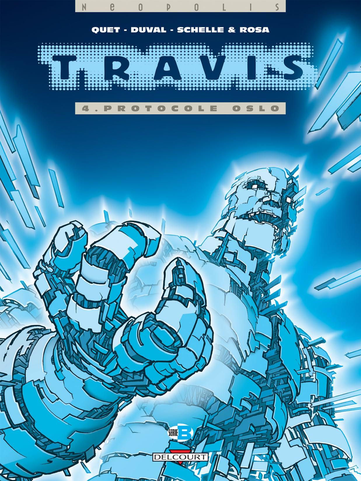 Travis Vol. 4: Protocole Oslo