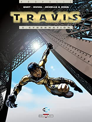 Travis Tome 5: Cybernation