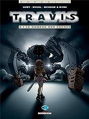 Travis Vol. 6.1: Le Hameau des chênes