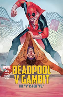 Deadpool v Gambit (2016) #5 (of 5)