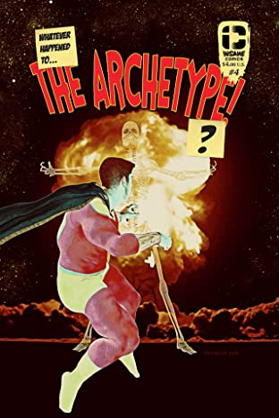 Whatever Happened To The Archetype? #4