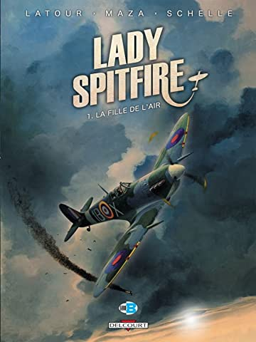 Lady Spitfire Vol. 1: La Fille de l'air