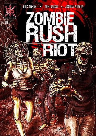 Zombie Rush: Riot Vol. 1