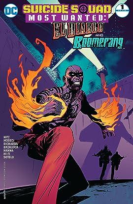 Suicide Squad Most Wanted: El Diablo and Boomerang (2016-2017) #1