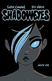 Shadoweyes Vol. 1
