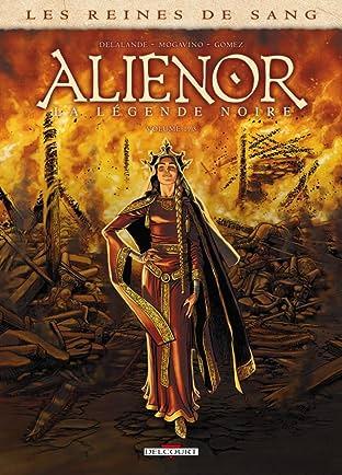 Les Reines de sang - Alienor, la Légende noire Tome 1