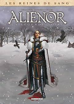 Les Reines de sang - Alienor, la Légende noire Vol. 2
