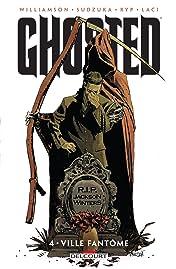 Ghosted Vol. 4: Ville fantôme