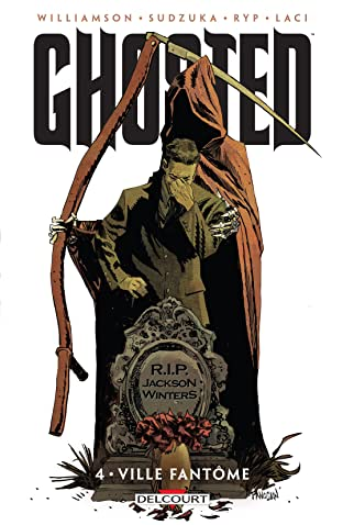 Ghosted Vol. 4: Ville fantôme