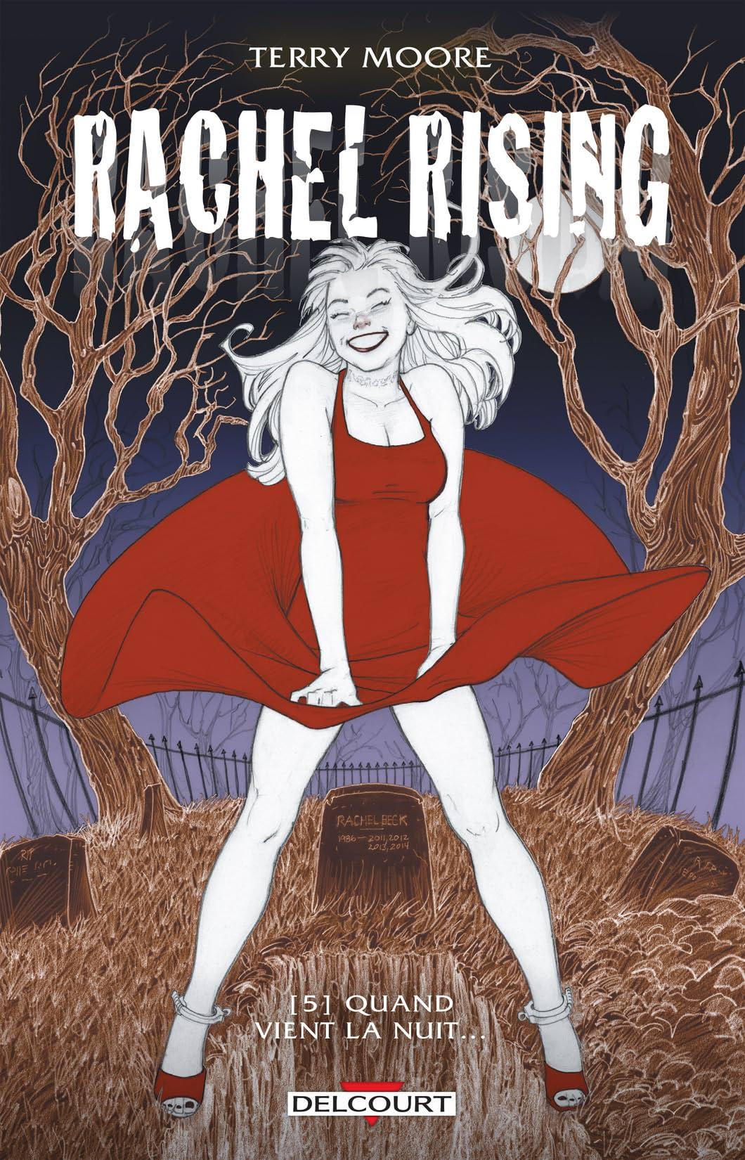 Rachel Rising Vol. 5: Quand vient la nuit...