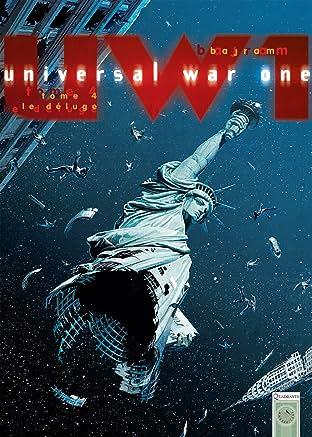 Universal War One Vol. 4: Le Déluge