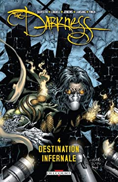 Darkness Vol. 4: Destination infernale