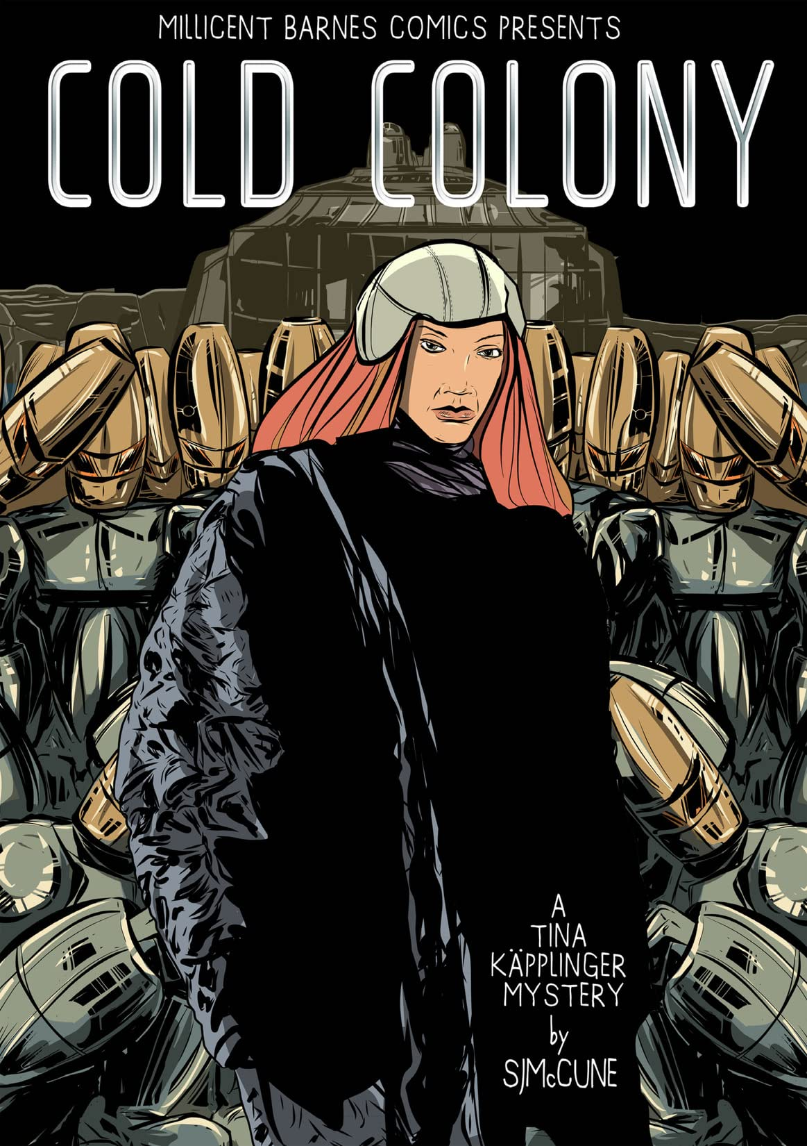 Cold Colony #1