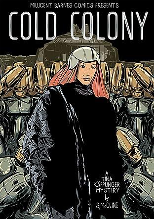Cold Colony #1