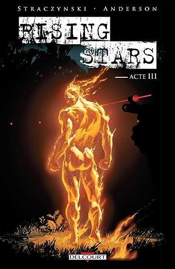 Rising Stars: Rising Stars Acte III