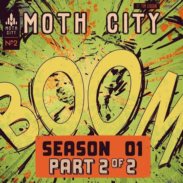 Moth City #2