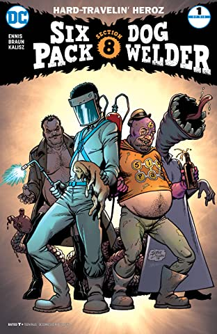 Sixpack and Dogwelder: Hard Travelin' Heroz (2016-2017) #1
