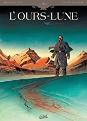 L'Ours-Lune Vol. 1: Fort Sutter
