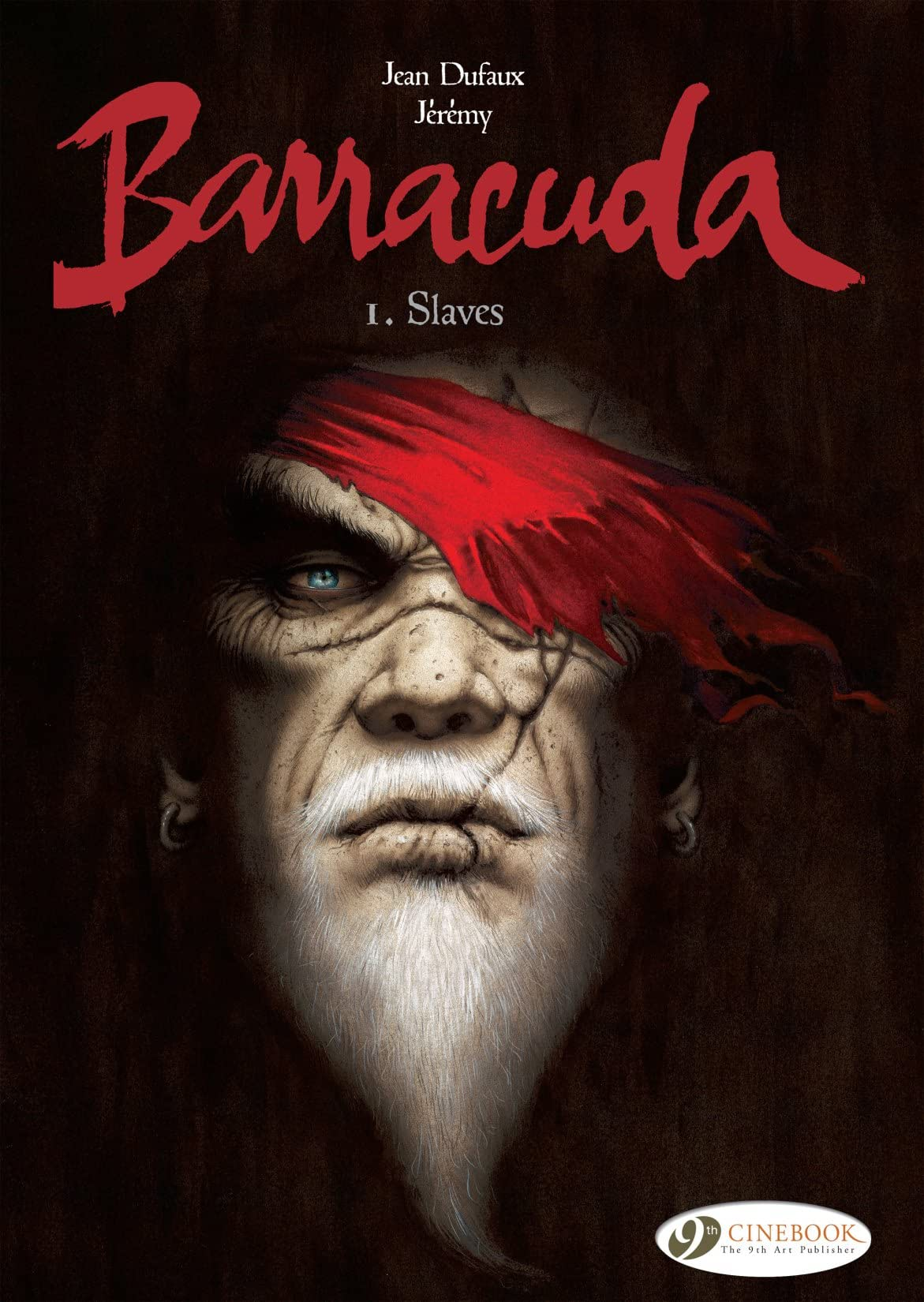 Barracuda Tome 1: Slaves