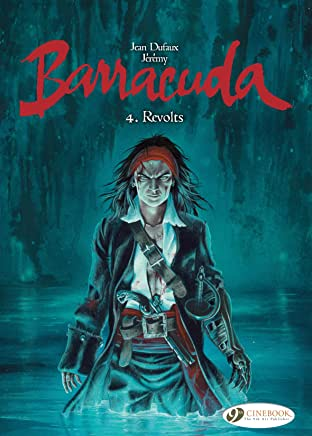 Barracuda Vol. 4: Revolts