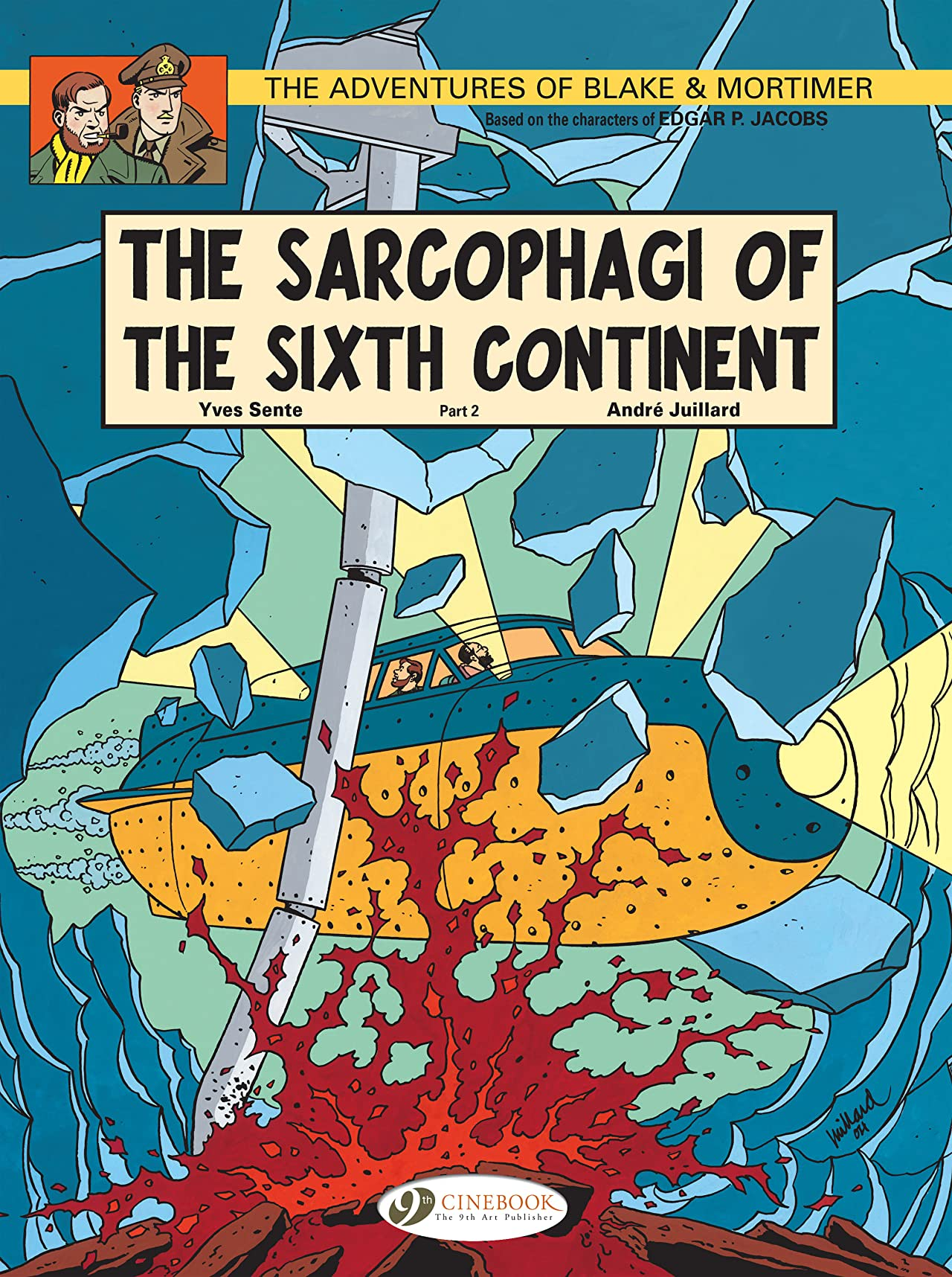 Blake & Mortimer Vol. 10: The Sarcophagi of the Sixth Continent Part 2
