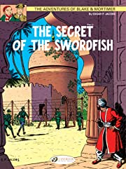 Blake & Mortimer Vol. 16: The Secret of the Sworfish Part 2