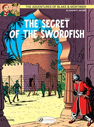 Blake & Mortimer Vol. 16: The Secret of the Sworfish Part 2