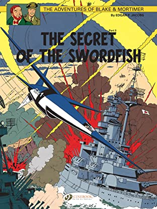 Blake & Mortimer Vol. 17: The Secret of the Sworfish Part 3