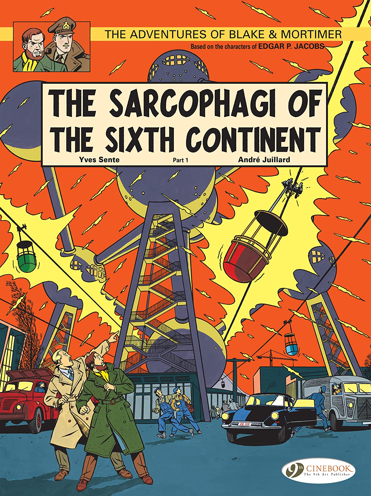 Blake & Mortimer Vol. 9: The Sarcophagi of the Sixth Continent Part 1