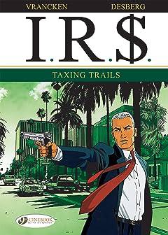 I.R.$. Vol. 1: Taxing Trails