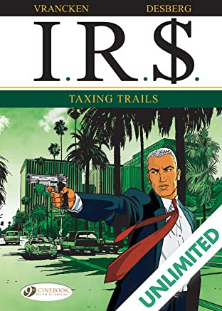 I.R.$. Vol. 1: Taxing Trails