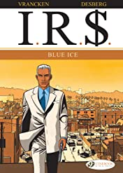 I.R.$. Vol. 2: Blue Ice