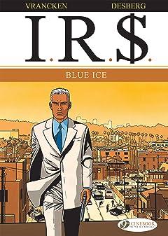 I.R.$. Vol. 2: Blue Ice