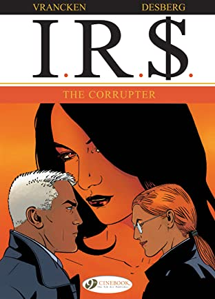 I.R.$. COMIC_VOLUME_ABBREVIATION 4: The Corrupter