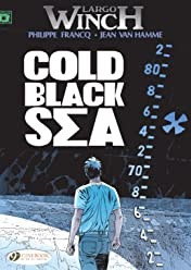 Largo Winch Tome 13: Cold Black Sea