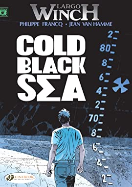 Largo Winch Vol. 13: Cold Black Sea