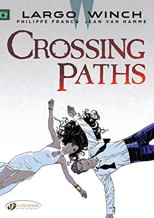 Largo Winch Tome 15: Crossing Paths