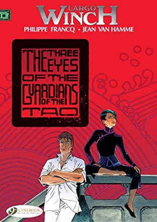 Largo Winch Tome 11: The three eyes of the guardians of the tao