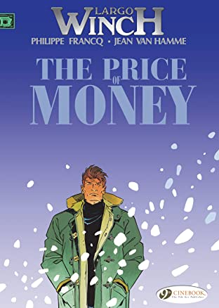 Largo Winch Vol. 9: The Price of Money