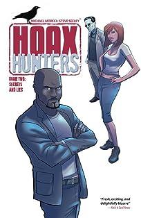 Hoax Hunters Vol. 2: Secrets and Lies