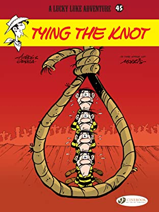 Lucky Luke Vol. 45: Tying the knot