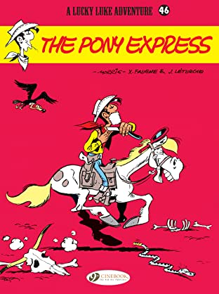 Lucky Luke Vol. 46: The Pony Express