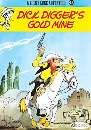 Lucky Luke Vol. 48: Dick Digger's gold mine