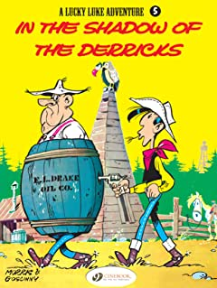 Lucky Luke Vol. 5: In the Shadows of the Derricks
