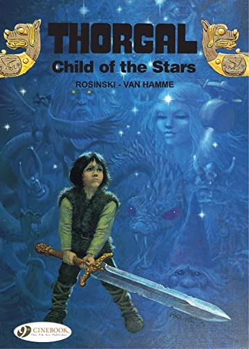 Thorgal Vol. 1: Child of the Stars